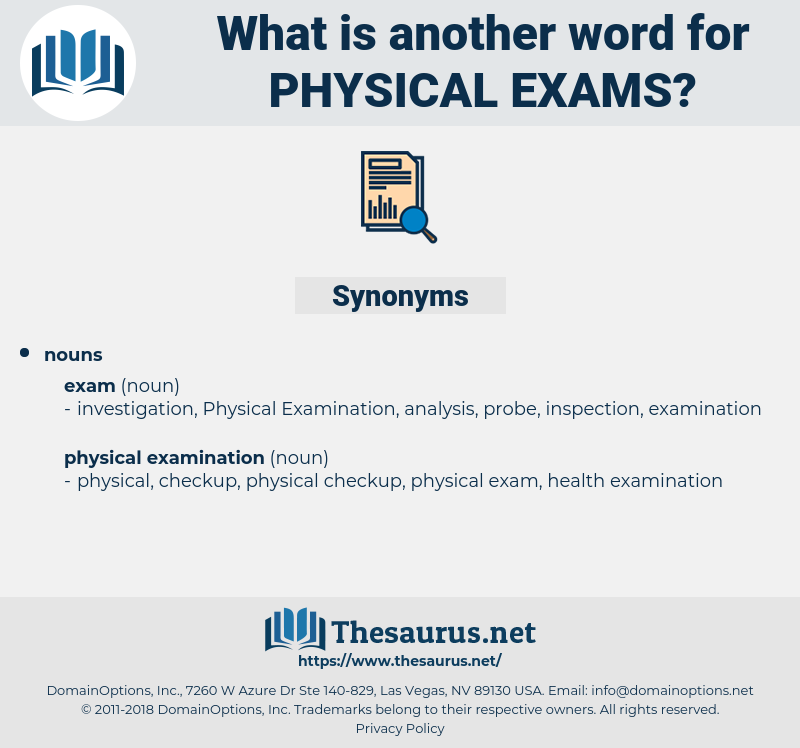 physical exams, synonym physical exams, another word for physical exams, words like physical exams, thesaurus physical exams