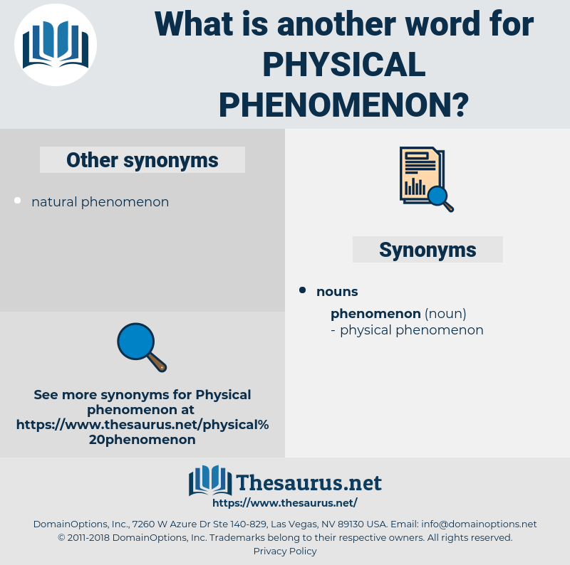 physical phenomenon, synonym physical phenomenon, another word for physical phenomenon, words like physical phenomenon, thesaurus physical phenomenon