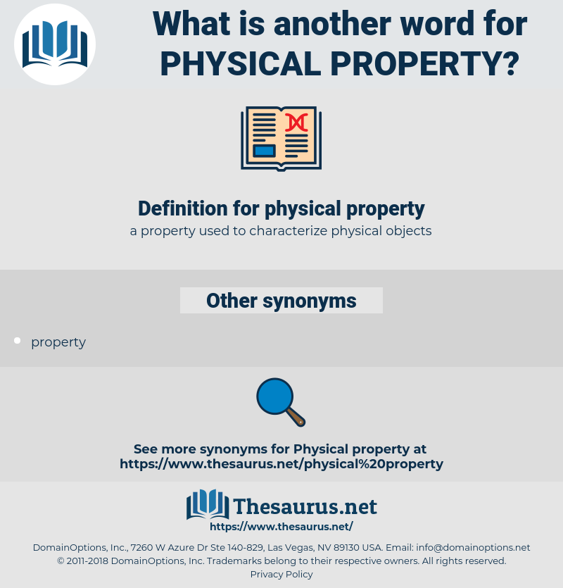 physical property, synonym physical property, another word for physical property, words like physical property, thesaurus physical property