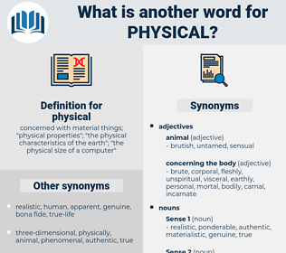 physical, synonym physical, another word for physical, words like physical, thesaurus physical