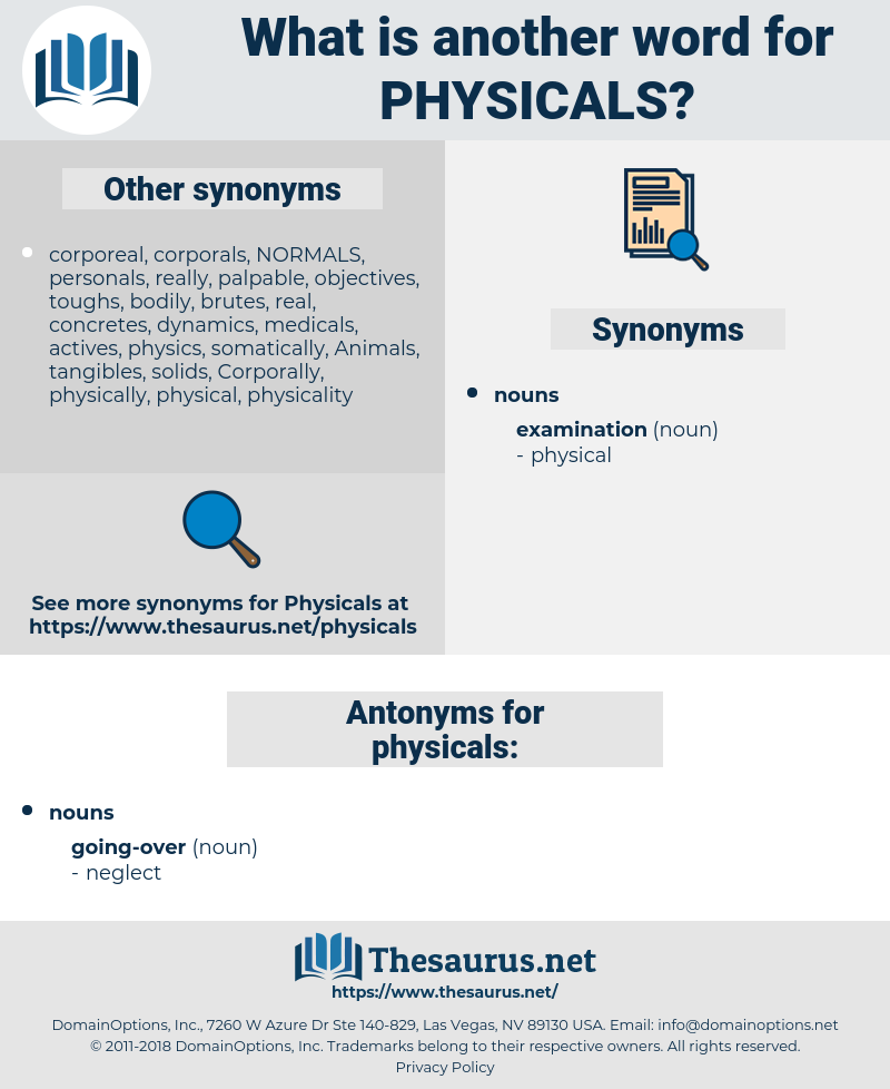 physicals, synonym physicals, another word for physicals, words like physicals, thesaurus physicals