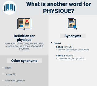 physique, synonym physique, another word for physique, words like physique, thesaurus physique