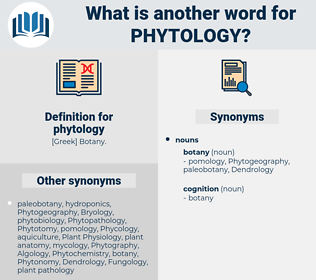 phytology, synonym phytology, another word for phytology, words like phytology, thesaurus phytology