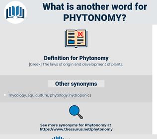 Phytonomy, synonym Phytonomy, another word for Phytonomy, words like Phytonomy, thesaurus Phytonomy