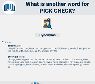 pick check, synonym pick check, another word for pick check, words like pick check, thesaurus pick check