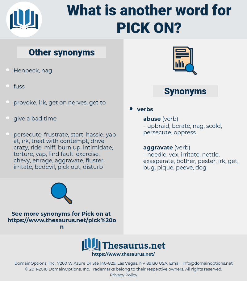 pick on, synonym pick on, another word for pick on, words like pick on, thesaurus pick on
