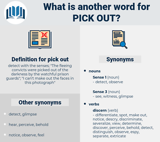 pick out, synonym pick out, another word for pick out, words like pick out, thesaurus pick out