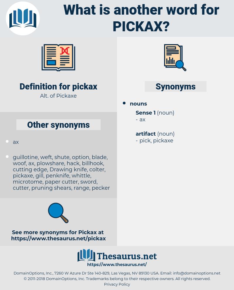 pickax, synonym pickax, another word for pickax, words like pickax, thesaurus pickax