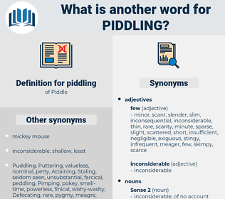 piddling, synonym piddling, another word for piddling, words like piddling, thesaurus piddling