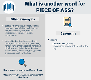 piece of ass, synonym piece of ass, another word for piece of ass, words like piece of ass, thesaurus piece of ass