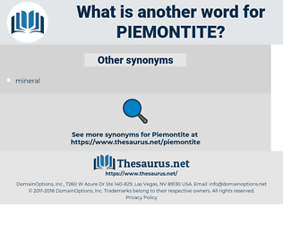 piemontite, synonym piemontite, another word for piemontite, words like piemontite, thesaurus piemontite