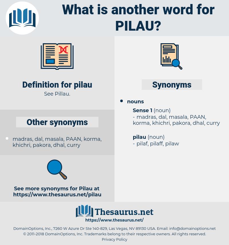 pilau, synonym pilau, another word for pilau, words like pilau, thesaurus pilau