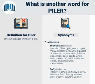 Piler, synonym Piler, another word for Piler, words like Piler, thesaurus Piler