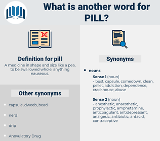 pill, synonym pill, another word for pill, words like pill, thesaurus pill