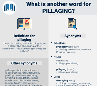pillaging, synonym pillaging, another word for pillaging, words like pillaging, thesaurus pillaging