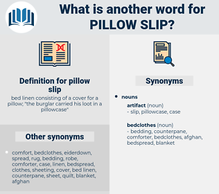 pillow slip, synonym pillow slip, another word for pillow slip, words like pillow slip, thesaurus pillow slip