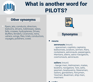 pilots, synonym pilots, another word for pilots, words like pilots, thesaurus pilots