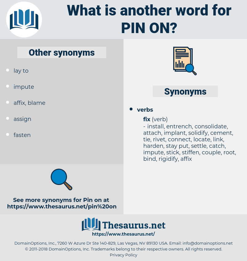 pin on, synonym pin on, another word for pin on, words like pin on, thesaurus pin on
