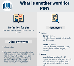 pin, synonym pin, another word for pin, words like pin, thesaurus pin
