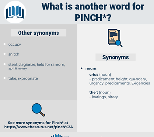 pinch, synonym pinch, another word for pinch, words like pinch, thesaurus pinch