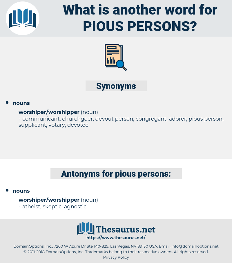 pious persons, synonym pious persons, another word for pious persons, words like pious persons, thesaurus pious persons