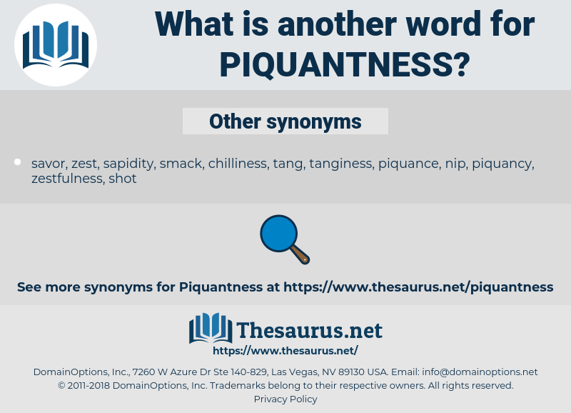 piquantness, synonym piquantness, another word for piquantness, words like piquantness, thesaurus piquantness