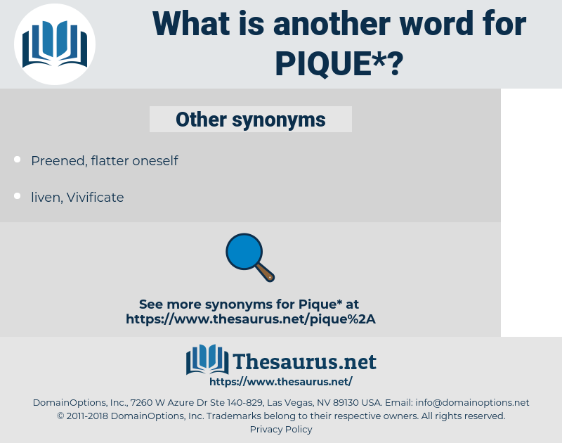 pique, synonym pique, another word for pique, words like pique, thesaurus pique