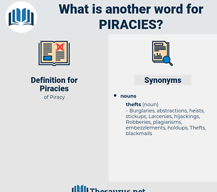 Piracies, synonym Piracies, another word for Piracies, words like Piracies, thesaurus Piracies