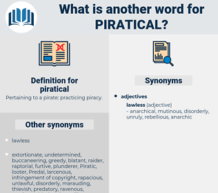 piratical, synonym piratical, another word for piratical, words like piratical, thesaurus piratical