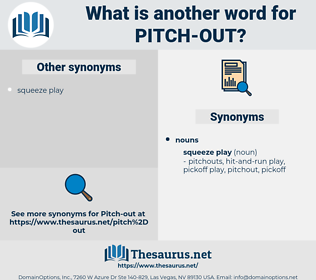 pitch out, synonym pitch out, another word for pitch out, words like pitch out, thesaurus pitch out