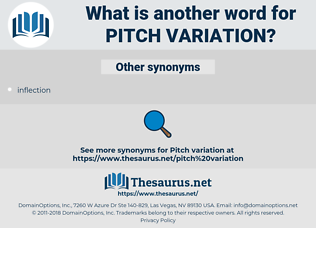 pitch variation, synonym pitch variation, another word for pitch variation, words like pitch variation, thesaurus pitch variation