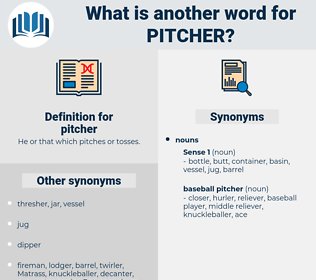 pitcher, synonym pitcher, another word for pitcher, words like pitcher, thesaurus pitcher