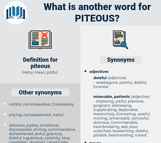 piteous, synonym piteous, another word for piteous, words like piteous, thesaurus piteous