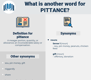 pittance, synonym pittance, another word for pittance, words like pittance, thesaurus pittance