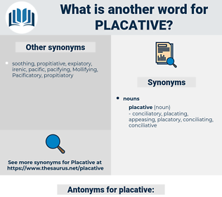 placative, synonym placative, another word for placative, words like placative, thesaurus placative