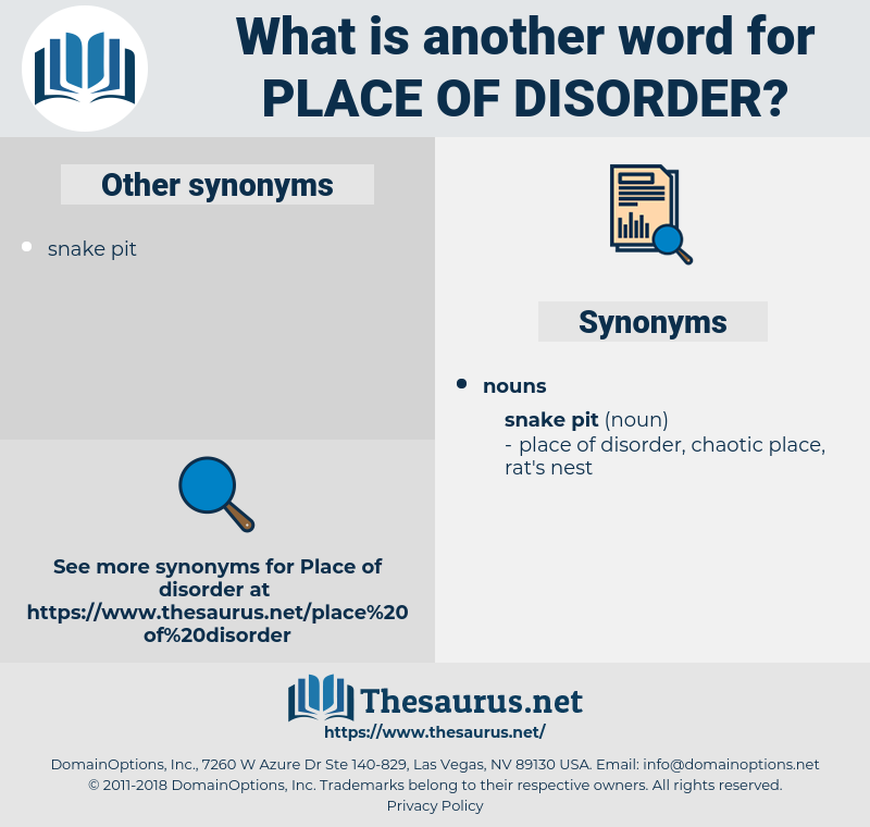 place of disorder, synonym place of disorder, another word for place of disorder, words like place of disorder, thesaurus place of disorder