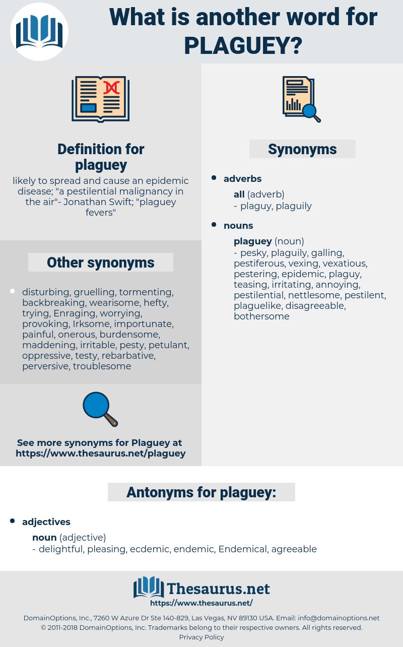 plaguey, synonym plaguey, another word for plaguey, words like plaguey, thesaurus plaguey