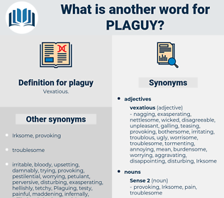 plaguy, synonym plaguy, another word for plaguy, words like plaguy, thesaurus plaguy