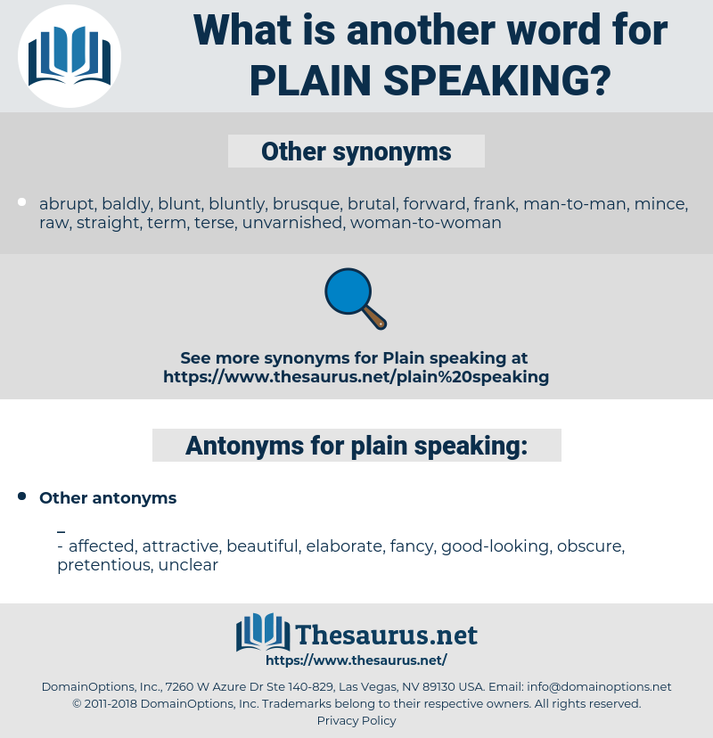 plain speaking, synonym plain speaking, another word for plain speaking, words like plain speaking, thesaurus plain speaking