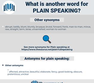 plain-speaking, synonym plain-speaking, another word for plain-speaking, words like plain-speaking, thesaurus plain-speaking