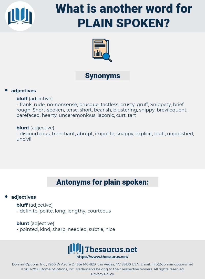 Plain-spoken, synonym Plain-spoken, another word for Plain-spoken, words like Plain-spoken, thesaurus Plain-spoken