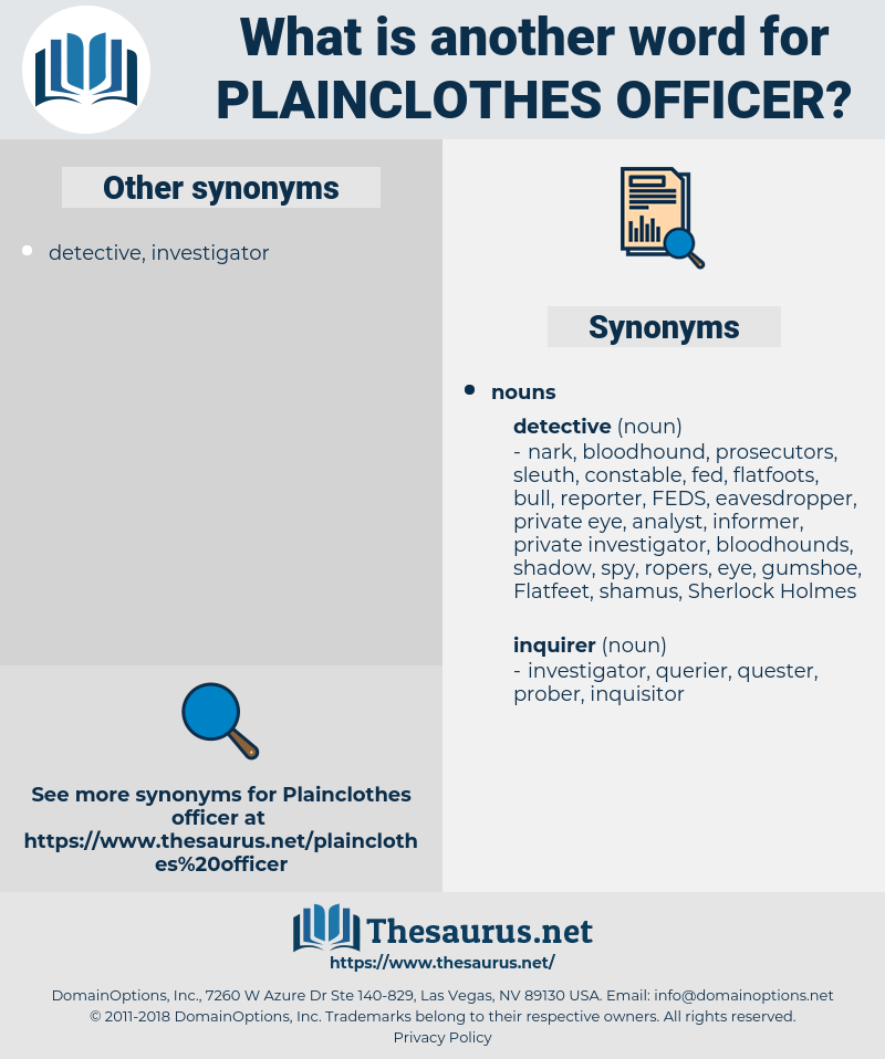 plainclothes officer, synonym plainclothes officer, another word for plainclothes officer, words like plainclothes officer, thesaurus plainclothes officer