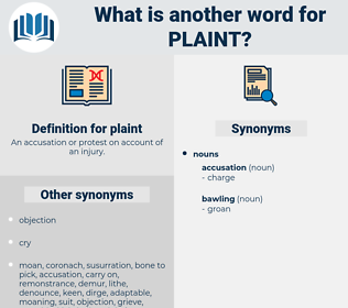 plaint, synonym plaint, another word for plaint, words like plaint, thesaurus plaint