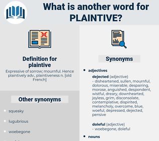 plaintive, synonym plaintive, another word for plaintive, words like plaintive, thesaurus plaintive