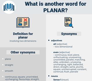 planar, synonym planar, another word for planar, words like planar, thesaurus planar