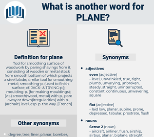 plane, synonym plane, another word for plane, words like plane, thesaurus plane
