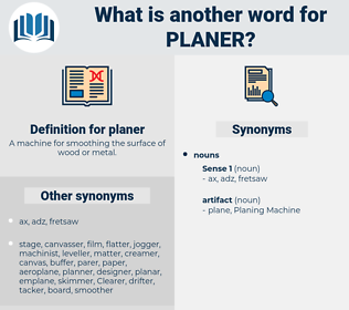 planer, synonym planer, another word for planer, words like planer, thesaurus planer