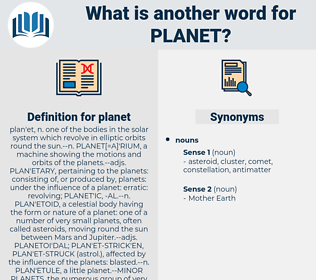 planet, synonym planet, another word for planet, words like planet, thesaurus planet