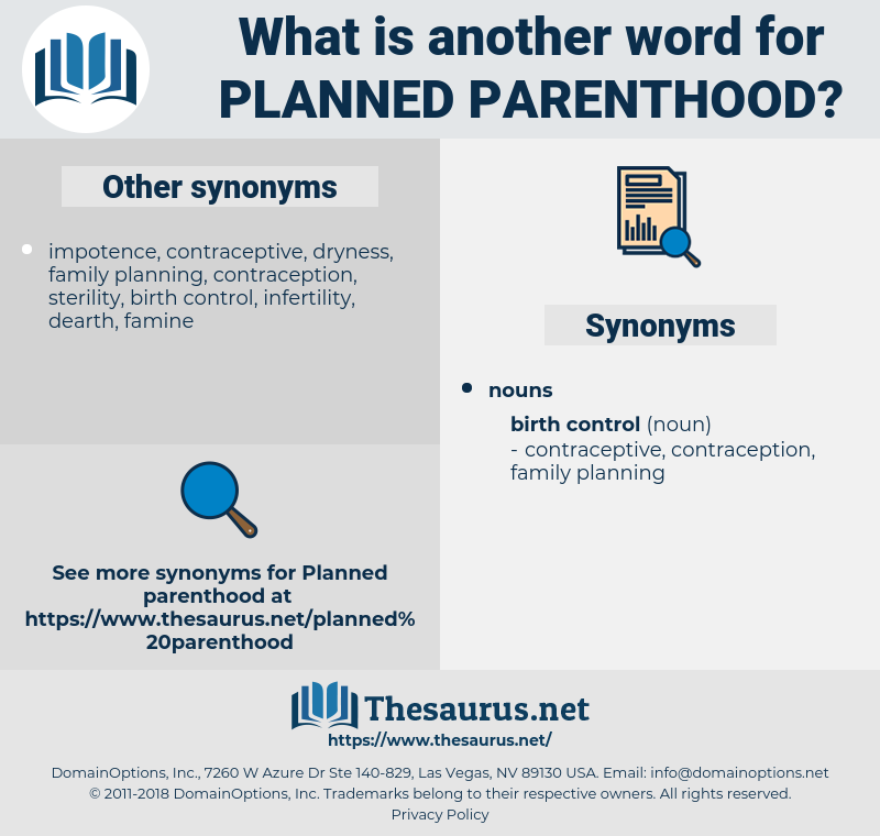 Planned Parenthood, synonym Planned Parenthood, another word for Planned Parenthood, words like Planned Parenthood, thesaurus Planned Parenthood