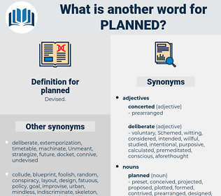planned, synonym planned, another word for planned, words like planned, thesaurus planned